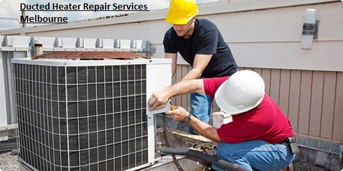 Ducted heater repair service Melbourne