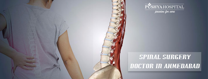 In Which Cases Should I Seek Spinal Surgery Doctor in Ahmedabad?