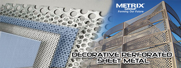 Make the Use of Decorative Perforated Sheet Metal for Architectural Sheet Metal Design