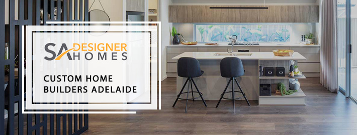 Building a new home with custom home building Adelaide