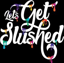Let's Get Slushed